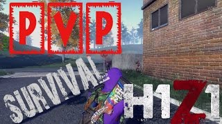 H1Z1 JUST SURVIVE - PVP MONTAJE