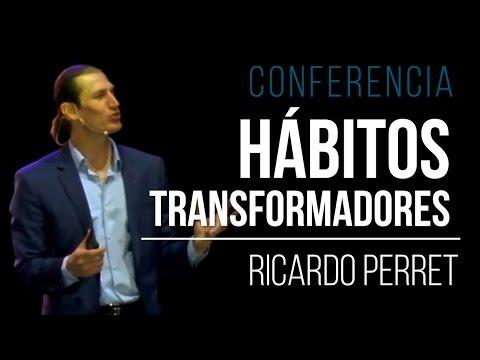 Conferencia Hábitos Transformadores - Ricardo Perret -  IMAGINE 2017