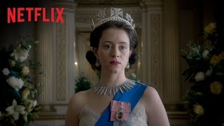 The Crown Season 1 - Official Trailer - Only on Netflix [HD]