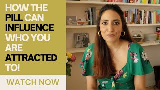 How the Birth Control Pill affects your BRAIN and who you are ATTRACTED TO | Kesar Andrews