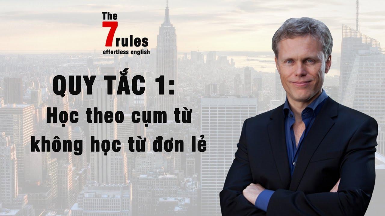 🔥 Nguyên tắc học tiếng Anh số 1 theo phương pháp Effortless English
