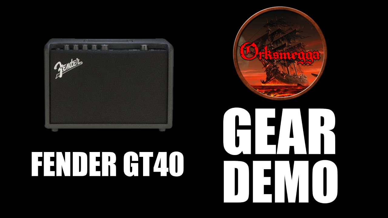 fender gt-40 gear review - youtube
