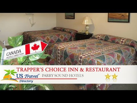 Trapper's Choice Inn & Restaurant - Parry Sound Hotels, Canada