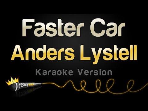 Anders Lystell - Faster Car (Karaoke Version)