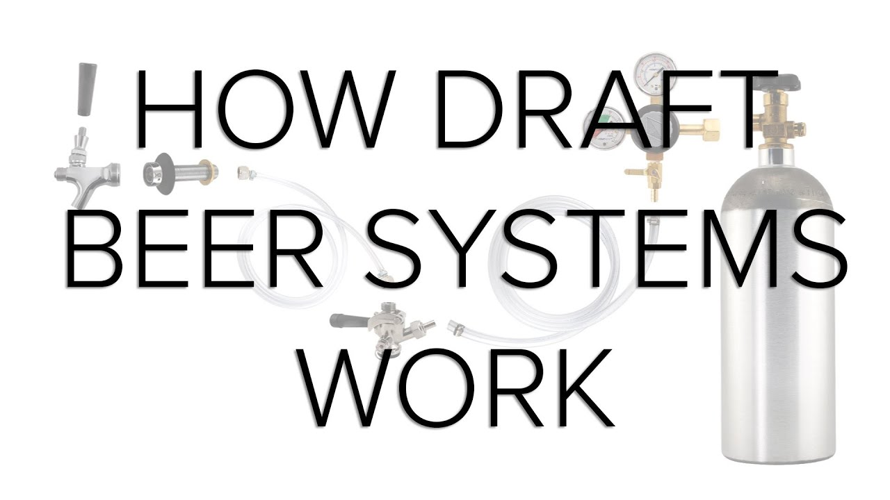 How Draft Beer Systems Work - YouTube