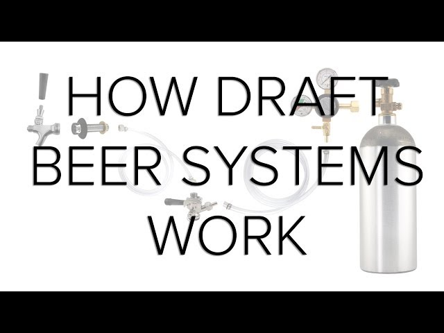 How Draft Beer Systems Work