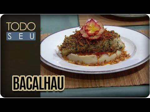Bacalhau | Chef Patricia Sampaio - Todo Seu (29/04/18)