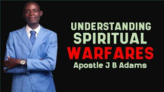 Understanding spiritual warfare What to have a grip on concerning the Spirit world
