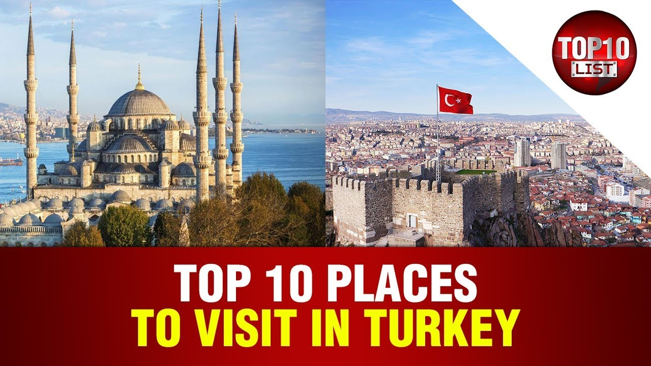 Top 10 most attractive places to visit in turkey 2017 for Top ten places to vacation