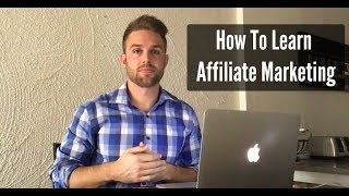 How To Learn Affiliate Marketing | Truth Revealed