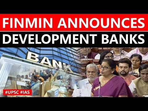 FM Sitharaman announces creation of DEVELOPMENT bank, Difference in Development & Commercial bank?
