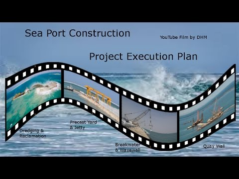 Sea Port Construction, Project Execution Plan