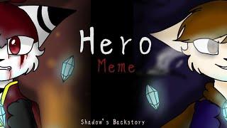 Hero Tail Lights Meme Shadow S Backstory Flipaclip