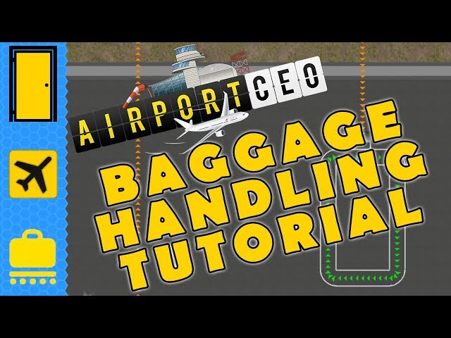 Airport CEO: Baggage Handling Tutorial - Learn the Basics of the Baggage Handling Service!