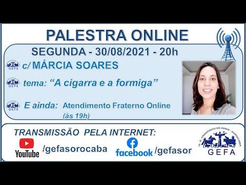 Assista: Palestra online - c/ MÁRCIA SOARES (30/08/2021)