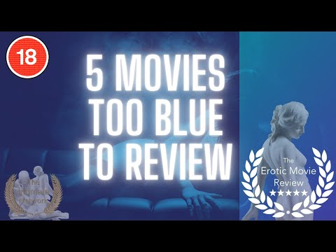 5 Movies Too Blue To Review - Volume 4