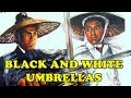 - Wu Tang Collection - Black and White Umbrellas ENGLISH Subtitled
