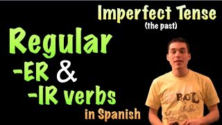 02 spanish lesson imperfect regular er and ir verbs