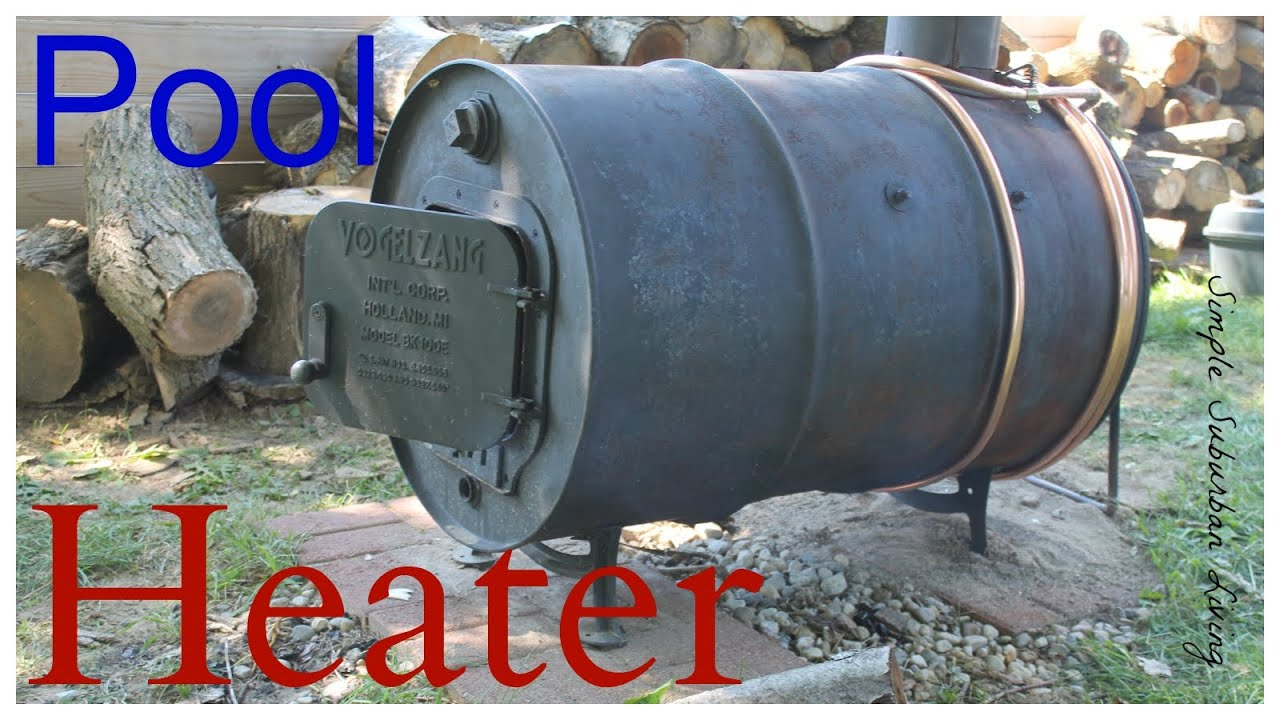 Wood Burning Pool Heater Upgrade And Update Youtube