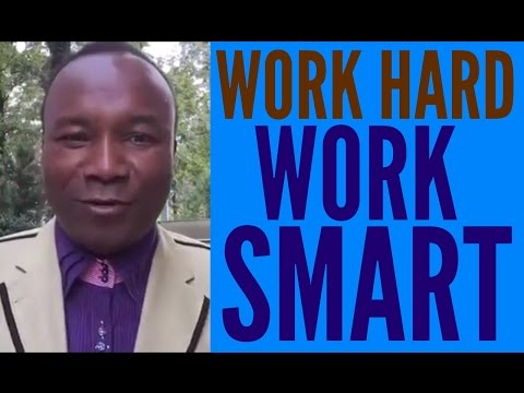 2016-09-10: WORK HARD AND WORK SMART