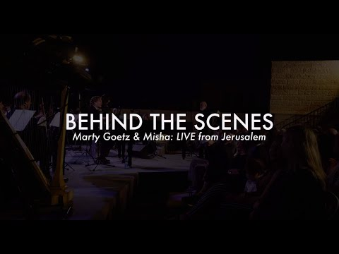 AMAZING Behind The Scenes of Marty Goetz & Misha: #LIVE from #Jerusalem/#Israel/#worship/#music