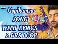 ★ 2 Hours Loop ★Gopikamma Full Song With Lyrics - Mukunda  Songs - Varun Tej, Pooja Hegde