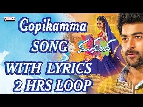 ★ 2 Hours Loop ★Gopikamma Full Song...