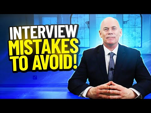 TOP 11 INTERVIEW MISTAKES! (And how to AVOID THEM!)