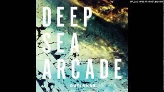 Deep Sea Arcade - Outlands