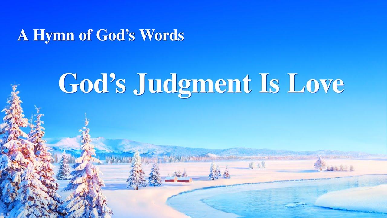 "Praise Hymn With Lyrics | ""God's Judgment Is Love"""