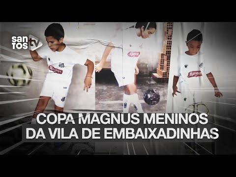 COPA MAGNUS MENINOS DA VILA DE EMBAIXADINHAS!