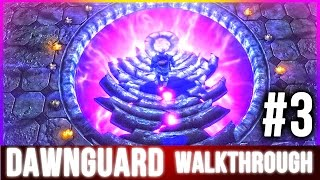 Skyrim DAWNGUARD Walkthrough Part 3 (Special Edition Enter the Soul Cairn)