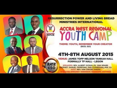 Replib Youth Camp 2015 With Rev Albert Ocran