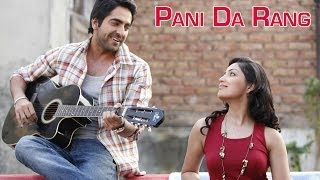 Pani Da Rang (Video Song) -  Vicky Donor