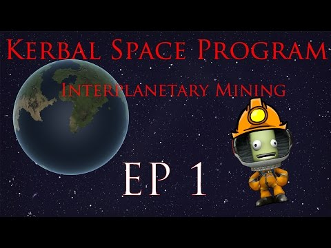 KSP Interplanetary mining ep1: Orbital survey and prototype testing