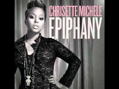 Chrisette Michele - Epiphany (I'm Leaving) [Lyrics]