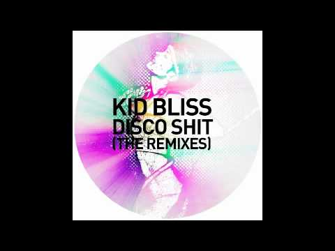 Kid Bliss - Disco Shit (Digitaline Remix)
