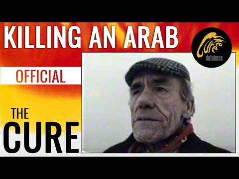 THE CURE - Killing An Arab [Official Video]