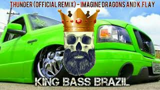 Thunder (Official Remix) - Imagine Dragons and K.Flay Grave Boosted