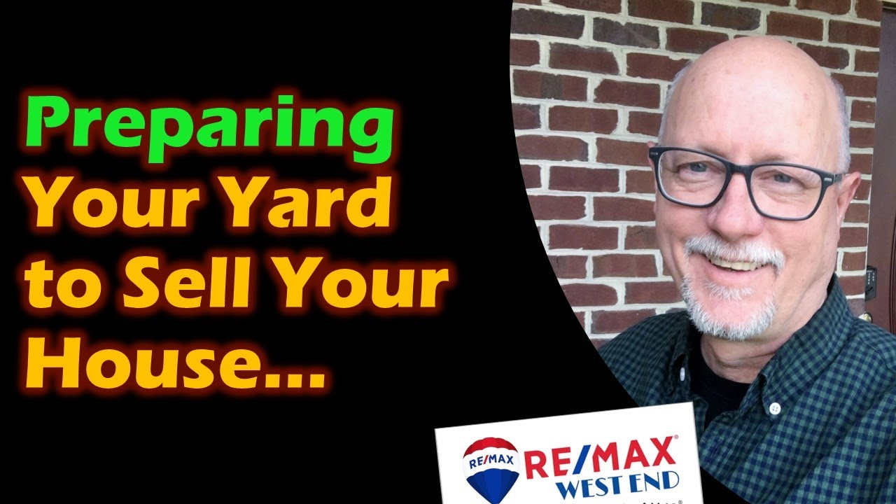 How to Prepare Your Yard to Sell Your House