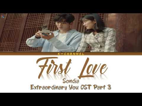 Download First Love 첫사랑 - Sondia 손디아   Extraordinary You OST Part 3   Thai CC/Han/Rom/가사/Eng Mp4 baru