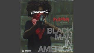 Play Black Man In America (feat. Pressure)
