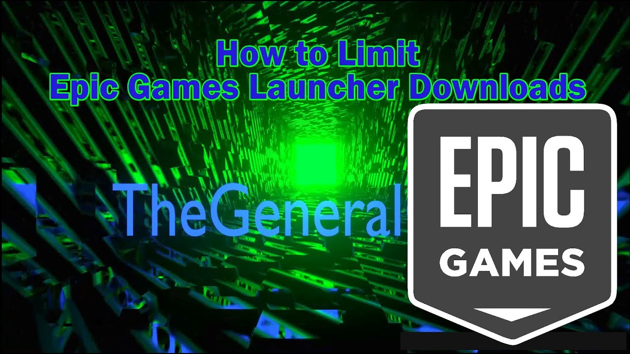 How To Limit Epic Games Launcher Network Usage Update Youtube