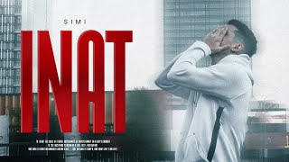 SIMI - INAT (Official Music Video)