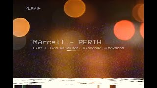 Marcell - Perih (Official Lyric Video).mp3