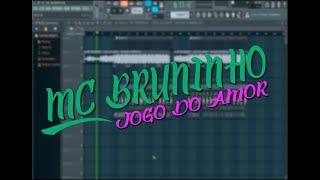 COMO FAZER BATIDA - MC BRUNINHO JOGO DO AMOR - FL STUDIO 12 -  + DOWNLOAD DO FLP