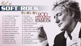 Michael Bolton, Rod Stewart, Air Supply, Chicago, Foreigner - Best Soft Rock Songs 70's, 80's & 90's