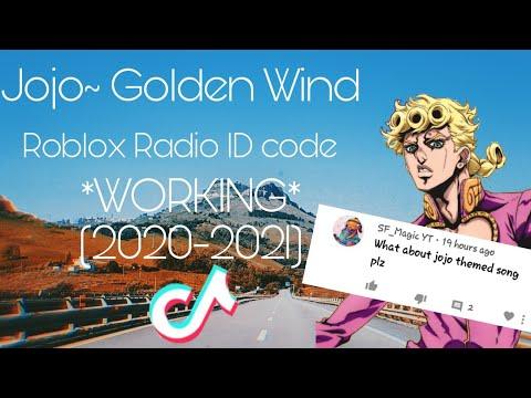Jojo Golden Wind Roblox Radio Id Code Working 2020 2021 Youtube