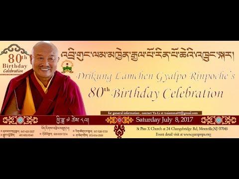 Celebration of Drikung Lamchen Gyalpo Rinpoche's 80th Birthday in Denville, New Jersey