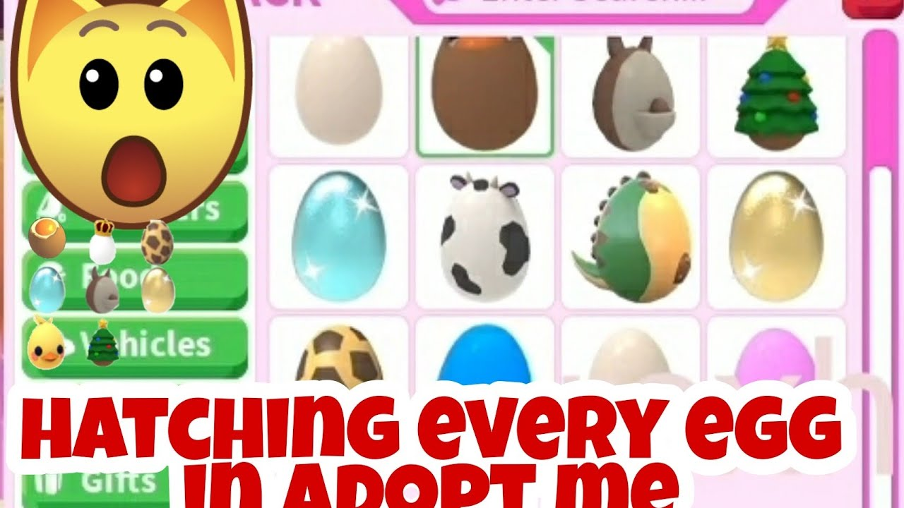 I Hatched Every Egg in Adopt Me 2020